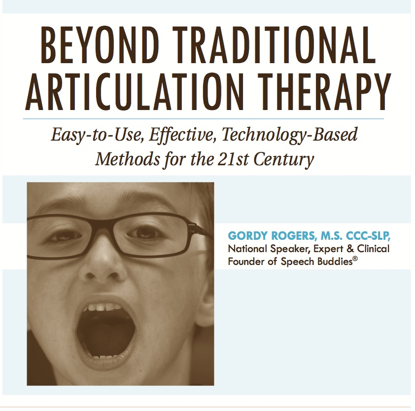 Beyond Traditional Articulation Therapy