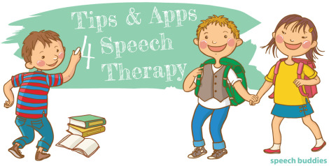 Tips & Apps to Help with Speech Therapy