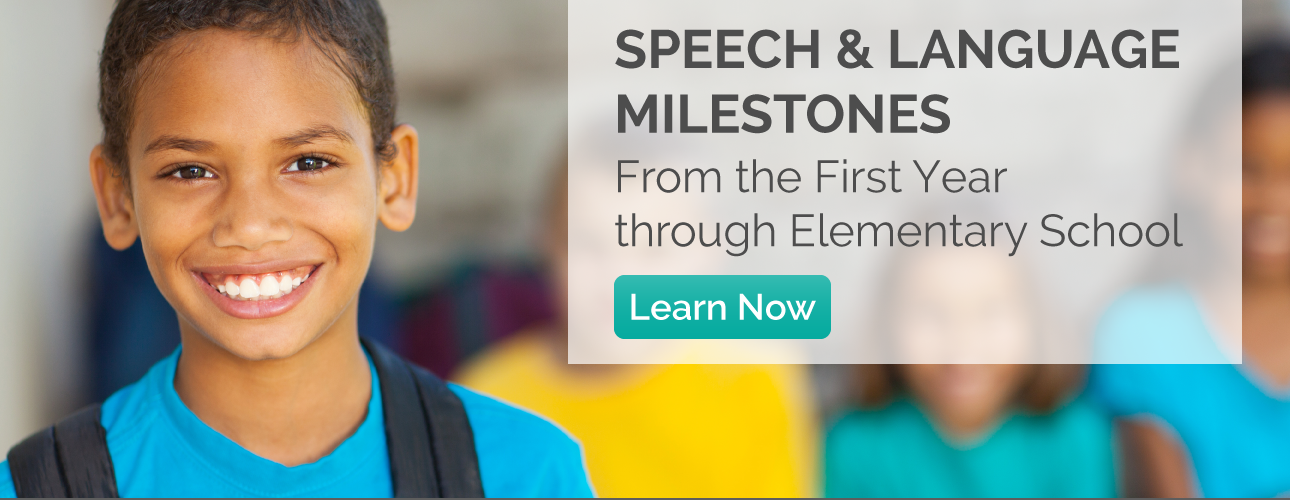Speech & Language Milestones